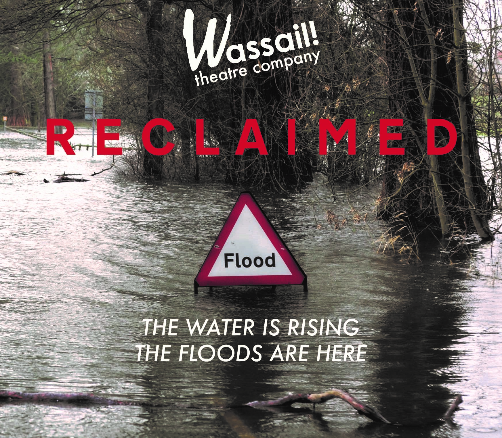 Wassail Theatre present Reclaimed